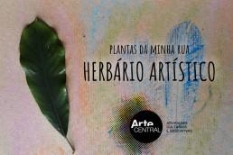 Recursos de quarentena Arte Central - Plantas da minha rua – HERBÁRIO ARTÍSTICO